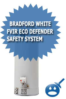 Bradford White FVIR Eco Defender Safety System