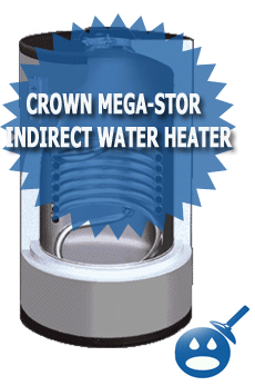 Crown Mega-Stor Indirect Water Heater