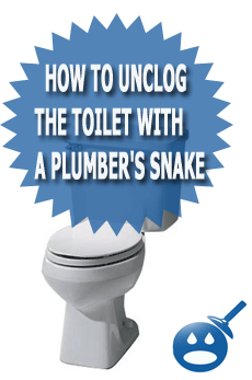 How to Unclog the Toilet With a Plumbers Snake