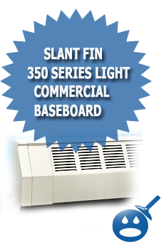 Slant Fin 350 Series Light Commercial Baseboard