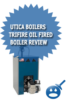 Utica Boilers TriFire Oil Fired Boiler Review