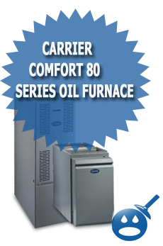 Carrier Comfort 80 Series Oil Furnace
