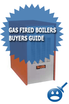 Gas Fired Boilers Buyers Guide
