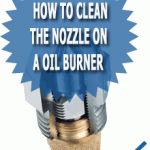 How To Clean The Nozzle On A Oil Burner