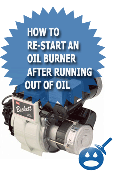 How To Re-Start An Oil Burner After Running Out Of Oil