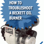 How To Troubleshoot A Beckett Oil Burner
