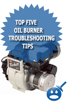 Top Five Oil Burner Troubleshooting Tips