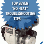 Top Seven No Heat Troubleshooting Tips