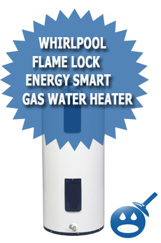 Whirlpool Flame Lock Energy Smart Gas Water Heater
