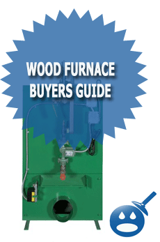 Wood Furnace Buyers Guide