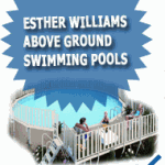 Esther Williams Above Ground Swimming Pools