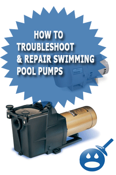 How To Troubleshoot &amp; Repair Swimming Pool Pumps