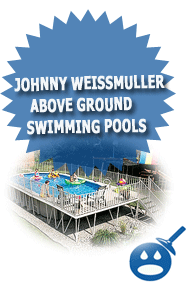 johnny weissmuller above ground swimming pools wet head media