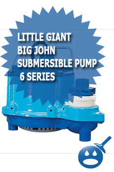 Little Giant Big John Submersible Pump 6 Series