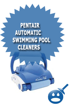 Pentair Automatic Swimming Pool Cleaners