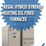REGAL Hybrid Synergy Heating Oil Fired Furnaces