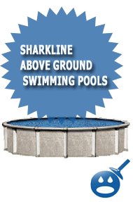 Sharkline Above Ground Swimming Pools