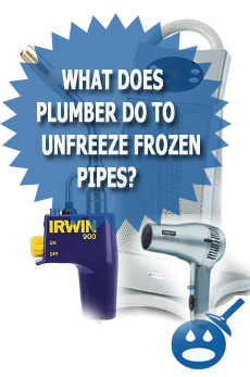 what does plumber do to unfreeze frozen pipes?
