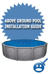 Above Ground Pool Installation Guide