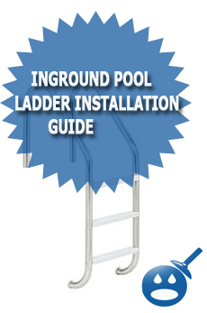 Inground Pool Ladder installation Guide