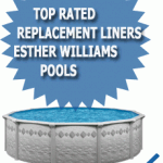 Top Rated Replacement Liners For Esther Williams Pools