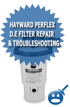 Hayward Perflex D.E Filter Repair &amp; Troubleshooting