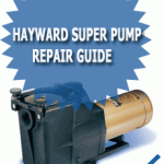 Hayward Super Pump Repair Guide