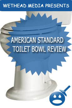 American Standard Elongated Toilet Bowl Review