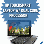 HP TouchSmart Laptop w/ Dual Core Processor