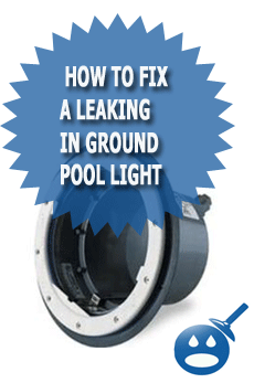 How to fix a leaking in ground pool light wet head media How to fix a swimming pool leak
