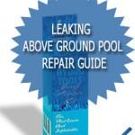 Leaking Above Ground Pool Repair Guide