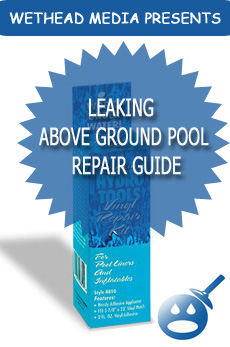 Leaking above ground pool repair guide wet head media How to fix a swimming pool leak