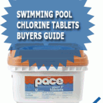 Swimming Pool Chlorine Tablets Buyers Guide
