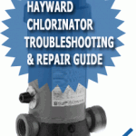 Hayward Automatic Chlorinator Troubleshooting