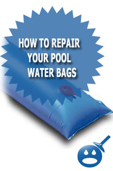 How To Repair Your Pool Water Bags
