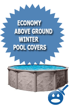 Economy Above Ground Winter Pool Covers