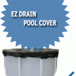 Ez Drain Pool Cover