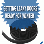Getting Leaky Doors Ready for Winter