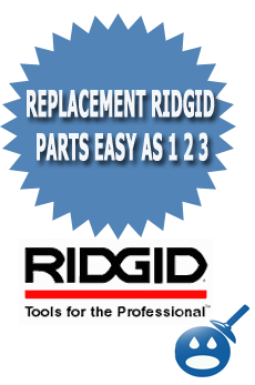 Replacement RIDGID Parts Easy As 1 2 3