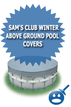 Sam's Club Winter Above Ground Pool Covers