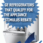 GE Refrigerators That Qualify For The Appliance Stimulus Rebate