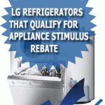 LG Refrigerators That Qualify for Appliance Stimulus Rebate