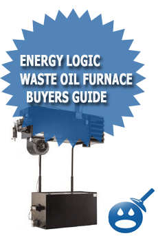 Energy Logic Waste Oil Furnace Buyers Guide