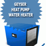 Geyser Heat Pump Water Heater