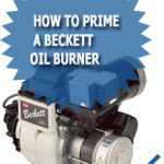 How To Prime A Beckett Oil Burner