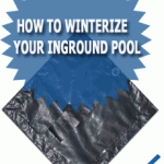Winterizing Inground Swimming Pool