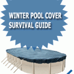 Winter Pool Cover Survival Guide