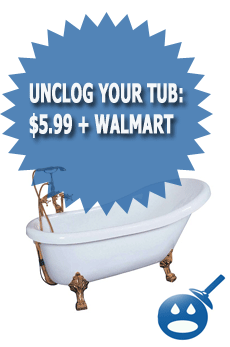 Unclog Your Tub: $5.99 + Walmart