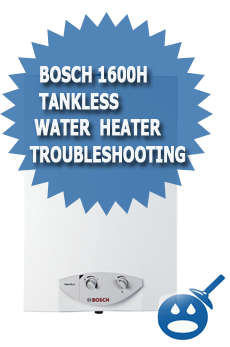 Bosch 1600H Tankless Water Heater Troubleshooting