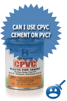 Can I Use CPVC Cement on PVC?